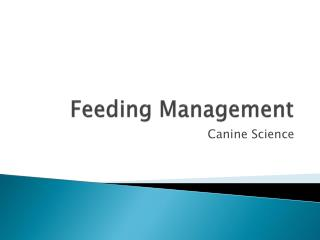 Feeding Management