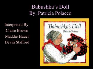 Babushka's Doll By: Patricia Polacco