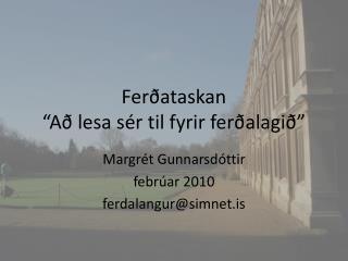"""Ferðataskan """"Að lesa sér til fyrir ferðalagið"""""""