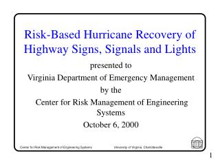 Risk-Based Hurricane Recovery of Highway Signs, Signals and Lights
