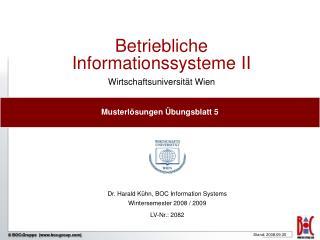 Betriebliche Informationssysteme II Wirtschaftsuniversität Wien