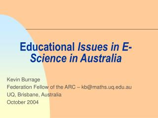 Educational  Issues in E-Science in Australia