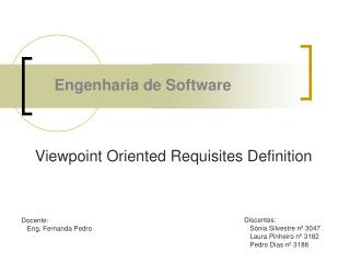 Viewpoint Oriented Requisites Definition
