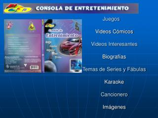 Juegos  Videos C micos  Videos Interesantes  Biograf as  Temas de Series y F bulas  Karaoke  Cancionero  Im genes