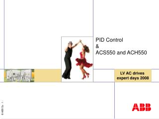 PID Control &  ACS550 and ACH550