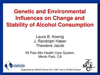 Genetic and Environmental Influences on Change and Stability of Alcohol Consumption