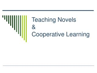 Teaching Novels  Cooperative Learning