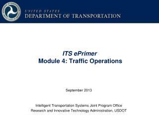 ITS ePrimer  Module 4: Traffic Operations