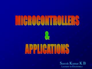 MICROCONTROLLERS & APPLICATIONS