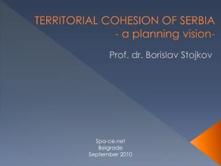 Territorial cohesion of Serbia - a planning vision-
