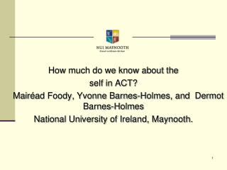 How much do we know about the  self in ACT?