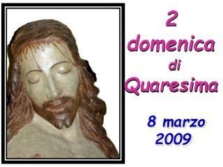 2 domenica di  Quaresima