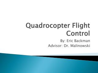 Quadrocopter  Flight Control
