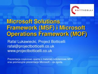 Microsoft Solutions Framework (MSF) i Microsoft Operations Framework (MOF)