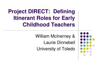Project DIRECT:  Defining Itinerant Roles for Early Childhood Teachers