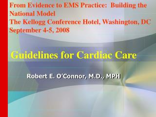 Guidelines for Cardiac Care