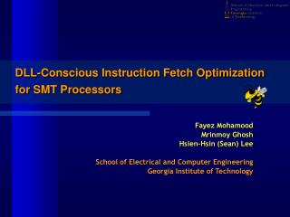 DLL-Conscious Instruction Fetch Optimization for SMT Processors
