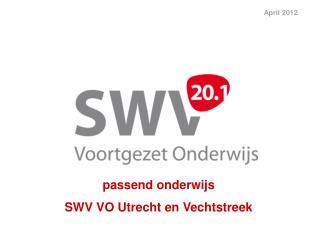 passend onderwijs   SWV VO Utrecht en Vechtstreek