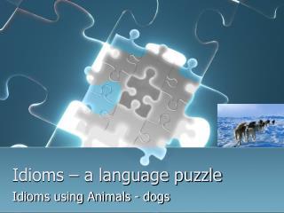 Idioms – a language puzzle