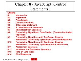 Chapter 8 - JavaScript: Control Statements I