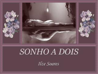 SONHO A DOIS