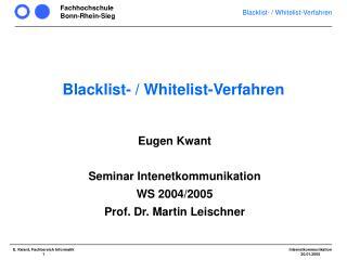 Blacklist- / Whitelist-Verfahren