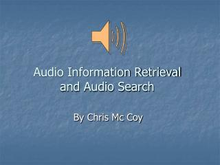 Audio Information Retrieval and Audio Search