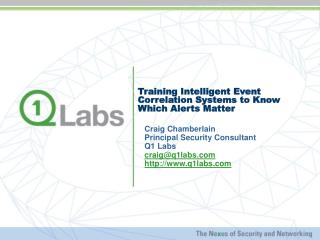 Training Intelligent Event Correlation Systems to Know Which Alerts Matter