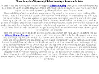 Closer Analysis of Upcoming Killdeer Housing at Reasonable R