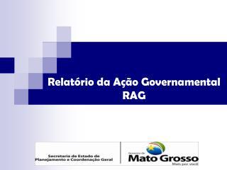 Relatório da Ação Governamental  RAG
