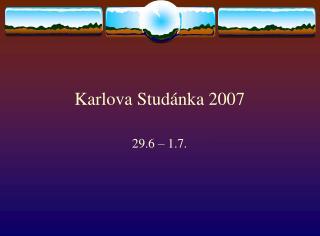 Karlova Studánka 2007