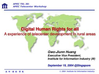 Digital Human Rights for all A experience of telecenter development in rural areas