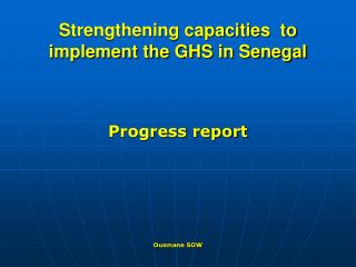 Strengthening capacities  to implement the GHS in Senegal