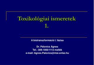 Toxikol giai ismeretek 1.