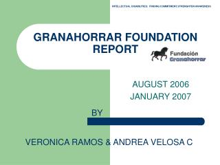 GRANAHORRAR FOUNDATION REPORT