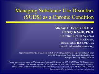 Managing Substance Use Disorders (SUDS) as a Chronic Condition