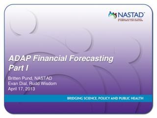 ADAP Financial Forecasting Part I