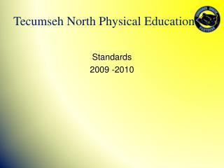 Standards 2009 -2010