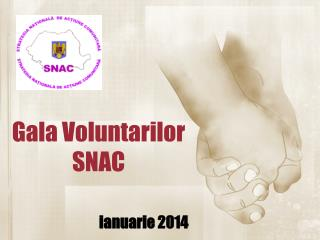 Gala Voluntarilor SNAC