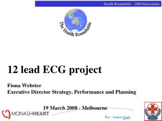 12 lead ECG project Fiona Webster Executive Director Strategy, Performance and Planning