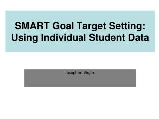 SMART Goal Target Setting: Using Individual Student Data