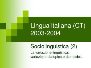 Lingua italiana CT 2003-2004
