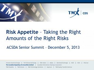 Risk Appetite  � Taking the Right Amounts of the Right Risks
