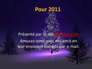 Pour  2011