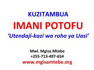 KUZITAMBUA IMANI POTOFU ' Utendaji-kazi wa roho ya Uasi '