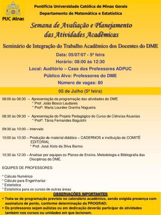 Pontifícia Universidade Católica de Minas Gerais Departamento de Matemática e Estatística