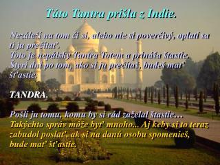 Táto Tantra prišla z Indie .