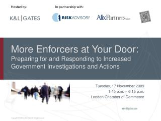 Tuesday, 17 November 2009 1:45 p.m. � 6:15 p.m. London Chamber of Commerce