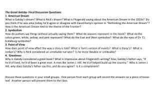 The Great Gatsby-  Final Discussion Questions 1 .  American Dream