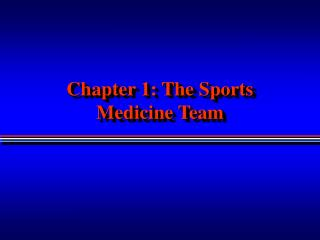 Chapter 1: The Sports Medicine Team